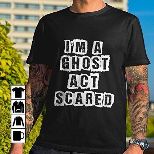 Actor Acting I'm A Ghost Act Scare Hallowen T Shirt Long Sleeve Sweatshirt Hoodie Youth]()