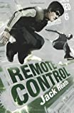 Remote Control, Jack Heath, 0545075912