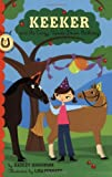 Keeker and the Crazy, Upside-Down Birthday, Hadley Higginson, 0811862569