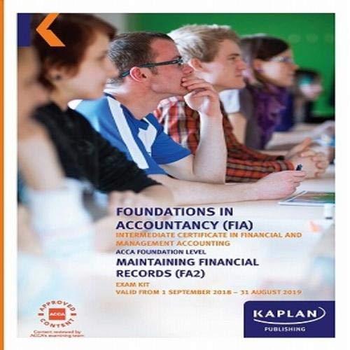 FA2 - MAINTAINING FINANCIAL RECORDS - EXAM KIT (Fia Exam Kits)