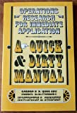 Operations Research for Immediate Application : A Quick and Dirty Manual, Woolsey, Robert E. and Swanson, Huntington S., 0060472332