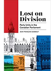 Lost on Division: Party Unity in the Canadian Parliament