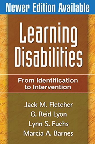 Learning Disabilities, First Edition: From Identification to Intervention