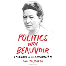 Politics with Beauvoir: Freedom in the Encounter
