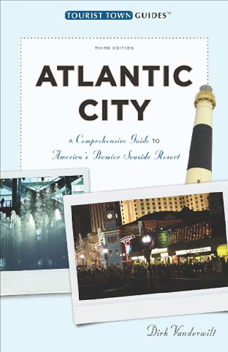 Atlantic City: A Guide to America's Queen of Resorts (Tourist Town Guides)