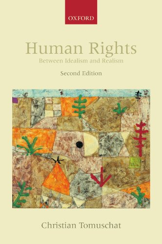 Human Rights: Between Idealism and Realism (Collected Courses of the Academy of European Law) by Oxford University Press