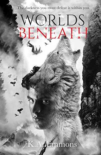 Worlds Beneath: (The Blood Race, Book 2) by [Emmons, K.A.]