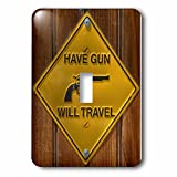 3dRose LLC lsp_98398_1 Yellow Sign, Have Gun Will Travel, Single Toggle Switch