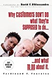 img - for Why Customers Don't Do What They're Supposed To and What To Do About It by Ferdinand Fournies (2007-06-13) book / textbook / text book