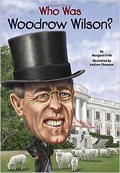 !REPACK! Who Was Woodrow Wilson?. details viaje precios newly Grupo