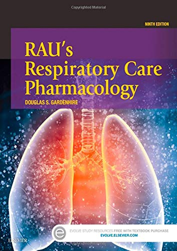 (Rau's Respiratory Care Pharmacology)