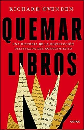 Quemar libros de Richard Ovenden