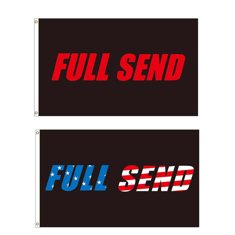 2 Pieces Full Send Banner Flags Set, Black US Stars Full Send Signs Black Full Send Flag Polyester Dorm Banner with Brass Flag Grommets for College Party Indoor and Outdoor Decorations