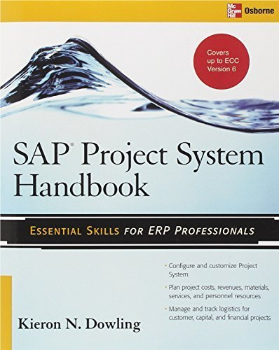 (SAP® Project System Handbook (Essential Skills (McGraw Hill)) by Dowling, Kieron 1st edition (2008) Paperback )
