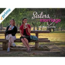 Sisters By Marriage