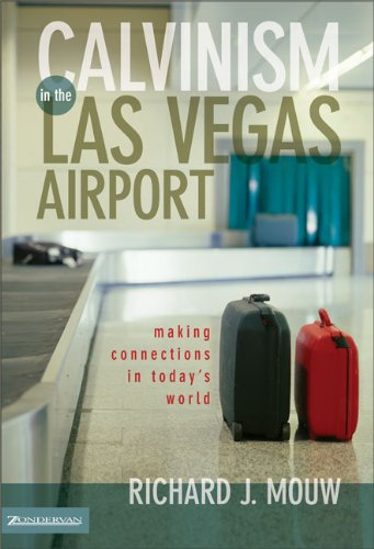 Read Online Calvinism in the Las Vegas Airport: Making Connections in Today's World ebook