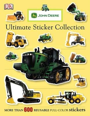 John Deere Ultimate Sticker - John Deere( Ultimate Sticker Collection)[JOHN DEERE ULTIMATE STICKER CO][Paperback]