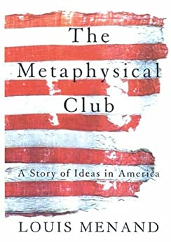 the metaphysical club a story of ideas in america pdf