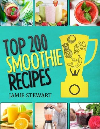 Top 200 Smoothie Recipes Smoothies