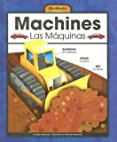 Machines/Las Maquinas (Wordbooks/Libros de Palabras) (English and Spanish Edition)