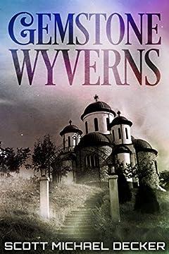 Gemstone Wyverns