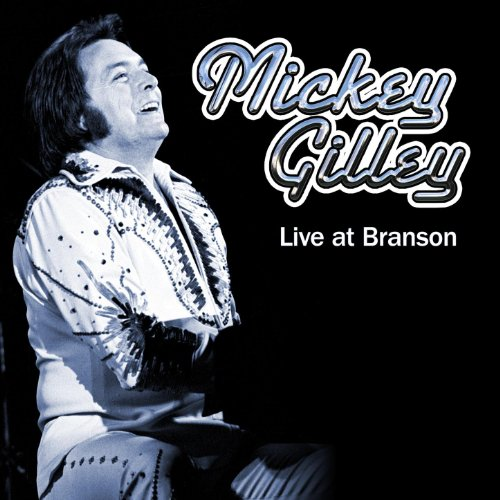 Mickey Gilley Live At Branson ()