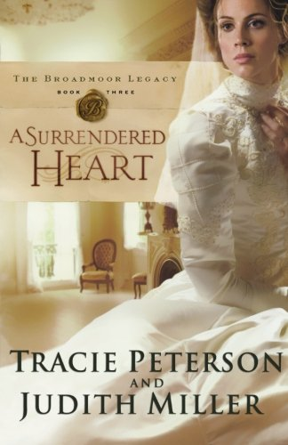 Read Online A Surrendered Heart (Broadmoor Legacy, Book 3) PDF
