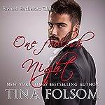 One Foolish Night: Eternal Bachelors Club, Book 4   Tina Folsom