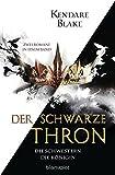 Der Schwarze Thron - Die Schwestern / Die Königin: Zwei Romane in einem Band