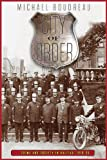 City of Order : Crime and Society in Halifax, 1918-35, Boudreau, Michael, 0774822058