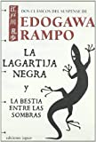 img - for La lagartija negra & La bestia entre las sombras/ The Black Lizard & The Beast in the Shadow (La Barca De Caronte/ the Boat of Caronte) (Spanish Edition) book / textbook / text book