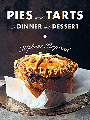 Pies and Tarts for Dinner and ()