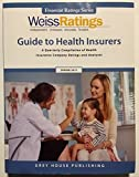 img - for Weiss Ratings' Guide to Health Insurers Spring 2017: A Quarterly Compilation of Health Insurance Company Ratings and Analyses (Financial Ratings) book / textbook / text book