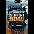Tomorrow War: Serpent Road: A Novel (The Chronicles of Max Book 2)