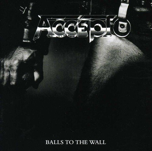 Balls To The Wall ~ Expanded Edition /  Accept