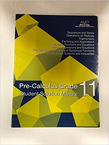 Precalculus Math 11 Workbook Student Solution Manual: Absolute Value