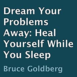 Dream Your Problems Away