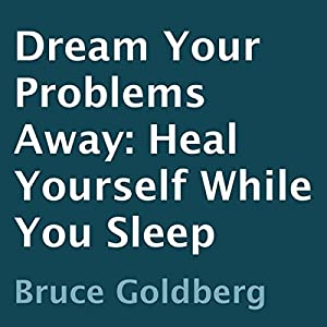 Dream Your Problems Away Audiobook
