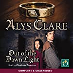 Out of the Dawn Light | Alys Clare