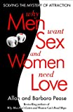 Why Men Want Sex and Women Need Love, Barbara Pease and Allan Pease, 030759159X