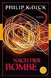 Nach der Bombe: Roman (Fischer Klassik)