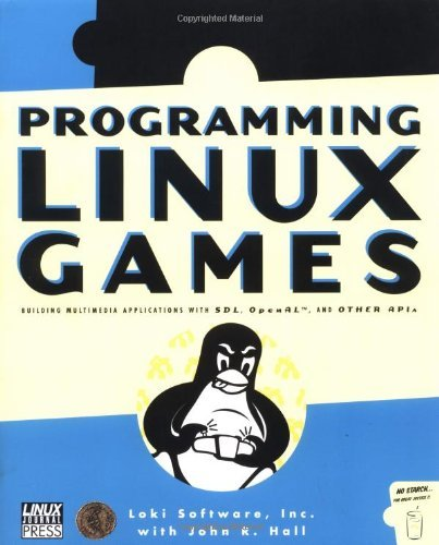 By Loki Software Programming Linux Games [Paperback]