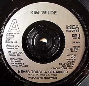 Kim Wilde Never Trust A Stranger Wotcha Gonna Do 45 7
