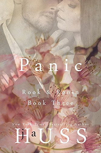 PANIC (Rook and Ronin Book 3) by [Huss, JA]