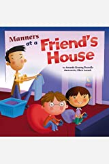 Manners at a Friends House (Way to be!: Manners) Paperback