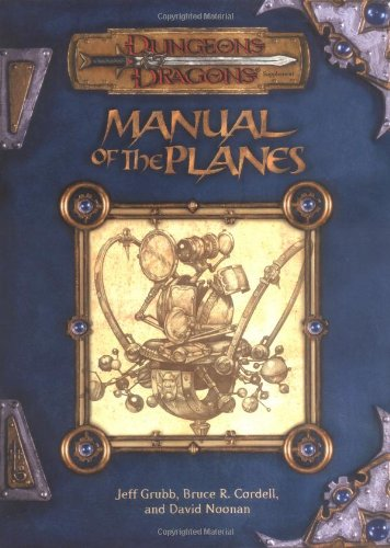 Manual of the Planes (Dungeon & Dragons d20 3.0 Fantasy - Plane Manual