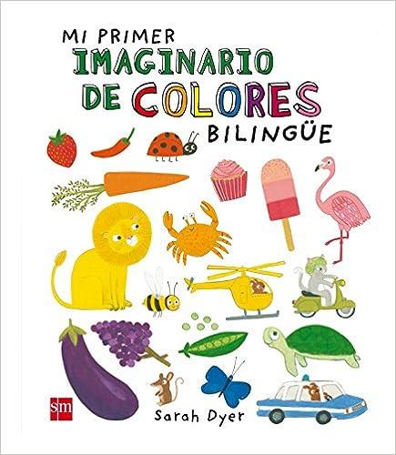 Mi Primer Imaginario De Colores Bilingüe por Varios Autores epub