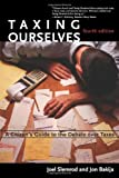 img - for Taxing Ourselves: A Citizen's Guide to the Debate over Taxes by Slemrod Joel Bakija Jon (2008-02-08) Hardcover book / textbook / text book