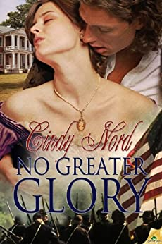 No Greater Glory (The Cutteridge Family Book 1) by [Nord, Cindy]