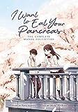 I Want to Eat Your Pancreas (Manga)